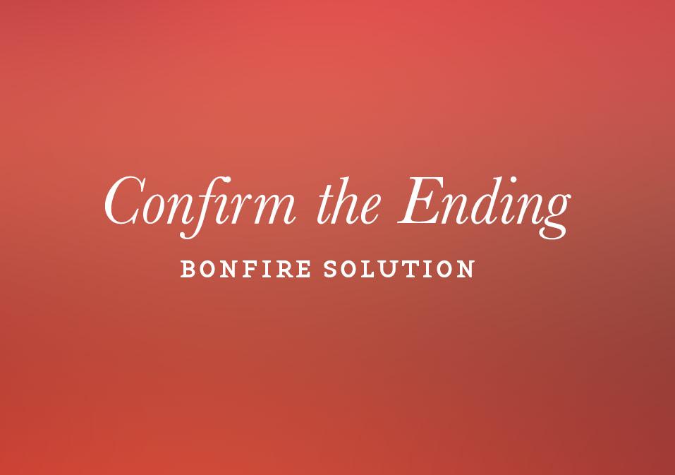 Bonfire: Confirm the Ending