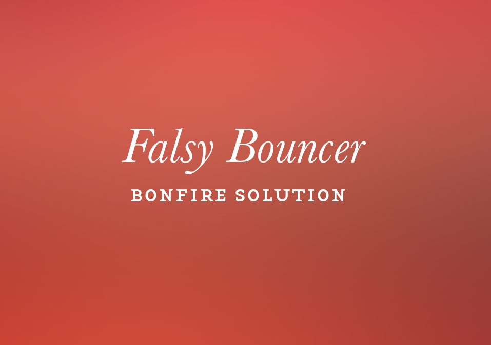 Falsy Bouncer
