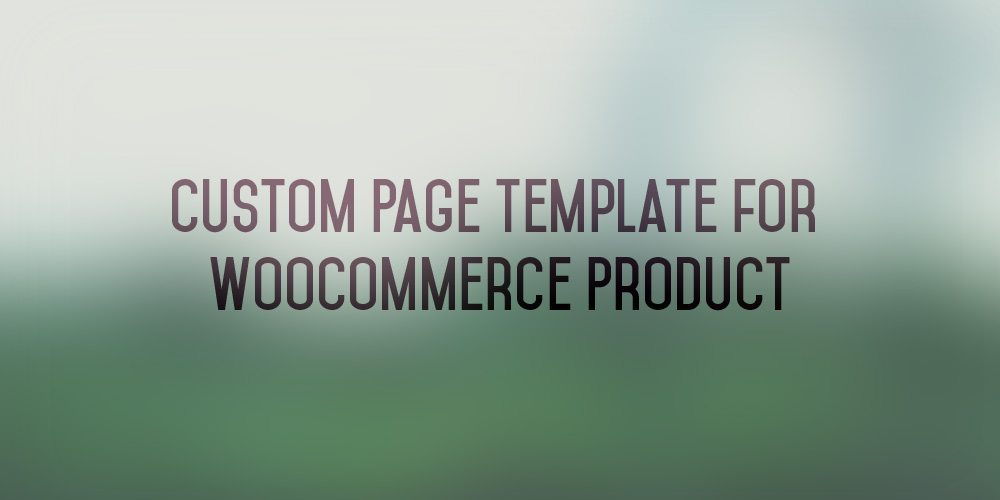 custom page template woocommerce product iron ion